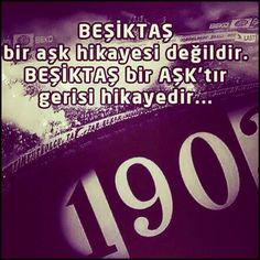 ... Beşiktaş aşk'tır, gerisi hikayedir !
