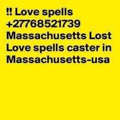 Love spells Massachusetts Lost Love spells caster in Massachusetts-usa