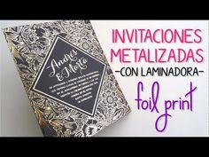 Cómo metalizar invitaciones - Dorado y Plateado. Gold foil print using a laminator - YouTube