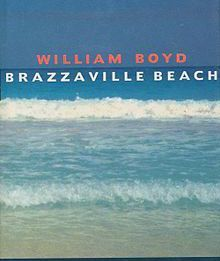 Brazzaville beach: a novel Books To Read, My Books, Best Novels, Story Setting, The Book, Confessions, Book Worms, Storytelling, Literature