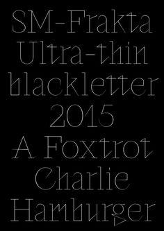 simonmager: SM-Frakta Typeface, 2015
