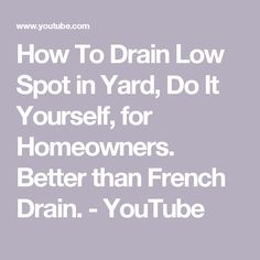 Do it yourself french drain less than 100 youtube allegany how to drain low spot in yard do it yourself for homeowners better than french drain youtube solutioingenieria Choice Image