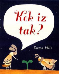 Twee kleine insecten staren naar een groene stengel die uit de grond komt piepen. 'Kek iz tak?', vraagt de ene. 'Weedk nietoor', antwoordt de andere. De rups zwaait 'doe doei' en popt zich in. Ondertu