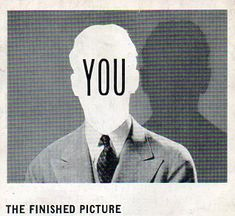"""""""Y is for You and the envy of what is there, or isn't."""" (via http://longstreet.typepad.com/thesciencebookstore/2012/06/alphabet-posts.html)"""