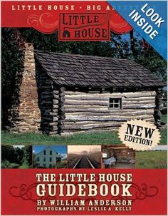 The Little House Guidebook: William Anderson, Leslie A. Kelly: 9780061255120: Amazon.com: Books