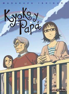 KYOKO Y PAPA Manga costumbrista de Masakazu Ishiguro