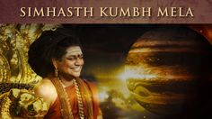 TRUE astrological meaning of Simhasth Kumbh Mela: Guru (Jupiter) & Surya...
