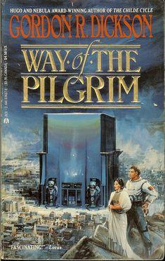 Gordon R. Dickson - Way of the Pilgrim - cover artist John Berkey