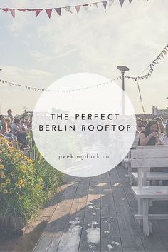 The perfect Berlin rooftop hangout spot, with views of the city, a restaurant and cinema.