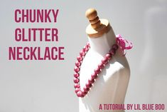 How to make a chunky glitter necklace. DIY tutorial via lilblueboo.com