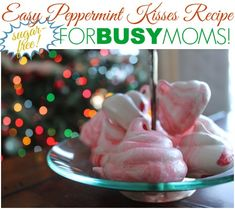 Holiday Baking Made Easy: (Sugar-Free!) Peppermint Kisses Recipe For Busy Moms | Disney Baby