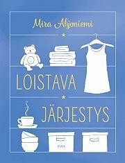 €24.95 Mira Ahjoniemi: Loistava järjestys from Suomalainen.com