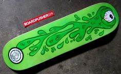 Get your slimy little hands on this slimy green eye Featured Deck by GOGOWILD Skateboards at www.BoardPusher.com/shop/gogowild.