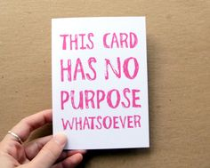 anti valentine card funny no purpose card for all occasions choose your color greeting card letterhappy etsy valentine card. $3.00, via Etsy.