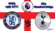 Nhận định Chelseal vs Tottenham