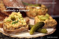 Pomazánka z makrely v tomatě - lety a generacemi osvědčený klasický recept, který nikdy nezklame. Extra dávka omega 3 mastných kyselin, vitamínů a proteinů!