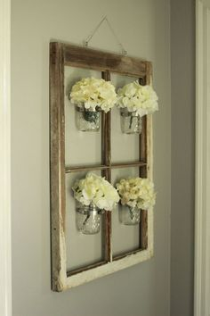DIY Mason Jar Vase in WIndow Frame. What a cute idea for unique wall decor!
