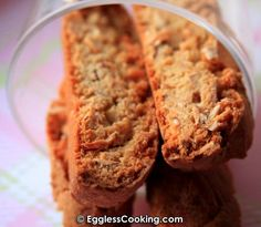 "Eggless Almond Biscotti. Look under ""my notes"" for good suggestions on recipe."