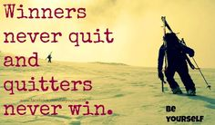 Winners motivational quote via www.Facebook.com/BeYourself09