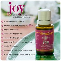 Joy Essential Oil // Young Living It is one of the oils that comes in the Premimum Starter Kit! To learn more -->http://www.aprilmasterson.com/order-oils/