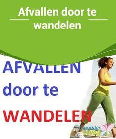 #Afvallen door te wandelen We hebben het al #meerdere keren gehad over de #voordelen die wandelen kan bieden voor je gezondheid. Zo kan wandelen je humeur verbeteren, stress verlichten, je bloeddruk verlagen en nog veel meer. Er zijn maar weinig vormen van lichaamsbeweging net zo goed voor je lichaam als dagelijks een eindje wandelen. Body Fitness, Health Fitness, Body Language, Natural Cures, Perfect Body, Get In Shape, Body Care, At Home Workouts, Healthy Lifestyle
