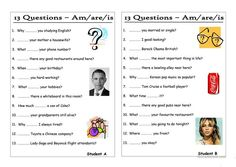 13 Questions (0): Am/are/is (Pair work)