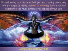 Within you Divine Self, the very Deepest Part of Spirit is where all Knowing resides, in experiencing many multidimensional realities beyond this Physical World. <3 -Mary Long-