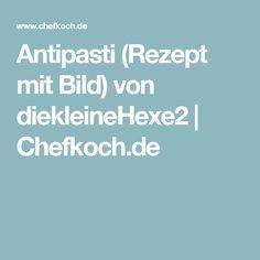 Antipasti (Rezept mit Bild) von diekleineHexe2   Chefkoch.de