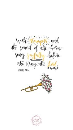 Week of Ordinary Time // Psalms // With trumpers and the sound of the horn sing joyfully before the King, the Lord // Blessed is She Bible Verse Art, Bible Verses Quotes, Bible Scriptures, Faith Quotes, Godly Quotes, Wallpaper Dios, Scripture Wallpaper, Verses Wallpaper, Christen