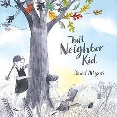 That Neighbor Kid by Daniel Miyares https://www.amazon.com/dp/1481449796/ref=cm_sw_r_pi_dp_x_GAlfzbNY9RQXC
