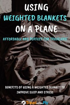 Sleeping on an airplane is never an easy task. But if you are on a long flight looking to get better sleep, there are a few things you can do to help. One of those things is bring along a weighted blanket. Using a weighted blanket can really help you get the rest you deserve, improving your health and reducing anxiety! #howtosleeponaplane #longflights #weightedblanket #anxiety #travelanxiety #healthbenefits
