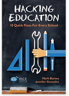 Hacking Education: 10 Quick Fixes for Every School (Hack Learning Series) (Volume by Mark Barnes Classroom Behavior Plans, Classroom Icebreakers, Classroom Management, Classroom Ideas, Classroom Rules, Class Management, Management Tips, Teaching Methods, Teaching Jobs