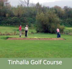 Tinhalla Golf Course is an course with two par four holes. Located in Carrick on Suir. Baseball Field, Golf Courses
