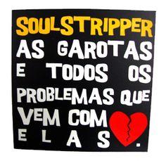 CD - AS GAROTAS E TODOS OS PROBLEMAS QUE VEM COM ELAS (2009)