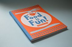Anorak Magazine - Books - Food Is Fun