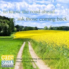 At The Caregiver's Survival Network we feel that your fellow caregivers are your best resources. They know the road you're traveling on because they've traveled down it too.  #carecard #caregivers