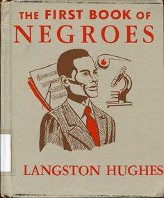 Langston Hughes - First Book of Negroes Black History Books, Black History Facts, Black Books, Black History Month, Langston Hughes, Books To Read, My Books, Good Books, African American Books
