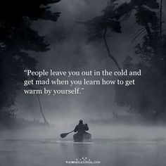 People leave you out People Leaving Quotes, People Quotes, You Left Me Quotes, Missing Quotes, Wisdom Quotes, True Quotes, Qoutes, Edgy Quotes, Cold Quotes