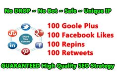 You need high ranking in Google?  We offers you the most POWERFUL Social Signals ever!  Guaranteed (What exactly you can expect from our service):  100 Google Plus Votes 100 Facebook Likes 100 Pinterest Repins 100 Retweets  Different Unique IP Addresses  100% Manual (No Bot)  No Drop 100% Penguin, Panda, Go0gle Panda v2 & Hummingbird Safe  Completion Report  Delivery time 4 days (For Non-Dripfeed & Non-Express)  We accept: Website or blog in any niche, any language Youtube video