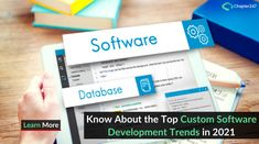 Know about the Top Custom Software Development Trends in 2021 Application Development, Software Development, Customer Behaviour, Coding Standards, Machine Learning Models, Customer Engagement, Cloud Based, Cloud Computing, Customer Experience