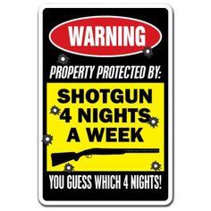 """Property Protected By Shotgun 4 Nights A Week Pack] of Vinyl Decal Stickers Weight Loss Tips, Lose Weight, Garage Bedroom, 3 Week Diet, Car Garage, Shotgun, Offices, Indoor Outdoor, Vinyl Decals"