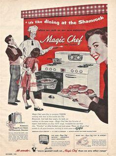 Magic chef gas range ad 1951 = 9 x 12 inche sof a colored ad. Retro Advertising, Vintage Advertisements, Vintage Ads, Vintage Antiques, Retro Ads, Antique Kitchen Stoves, Vintage Kitchen Appliances, 1950s Kitchen, Research Images