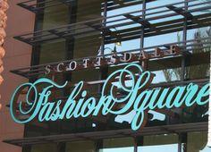 Scottsdale Fashion Square | Scottsdale