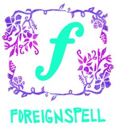 Foreignspell hand-printed art & dry goods logo design. The F is for forte. ♪♪♪