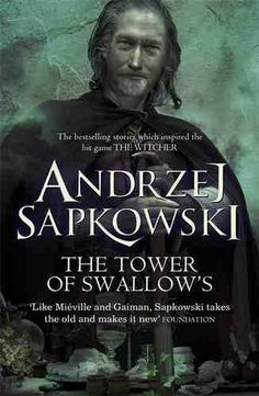 The Tower Of Swallows by Andrzej Sapkowski