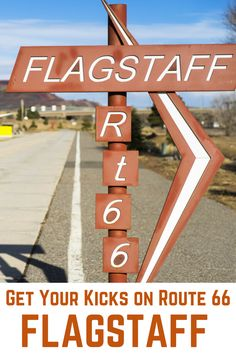 Travel the World: Things to do in Flagstaff, Arizona in one day on a Route 66 road trip.