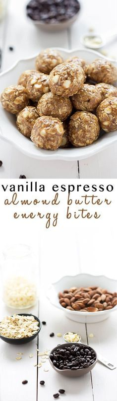These Vanilla Espresso Almond Butter Energy Bites come in handy when you need more than just a cup of joe in the morning! Filled with hearty oats, almond butter, espresso and white chocolate chips; they are a healthy snack or treat! Protein Packed Snacks, Protein Bites, Protein Ball, Energy Snacks, Energy Bites, Protein Cookie Dough, High Protein, Chocolate Low Carb, Chocolate Chips