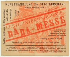 Erste Internationale Dada-Messe, 1920 Heartfield, John, 1891-1968 -- Designer