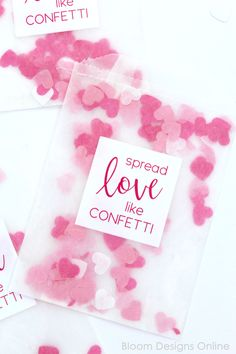 Spread Love Like Confetti Valentines with Free Printable