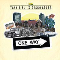 One Way ( Leak ) by ciscoadler on SoundCloud